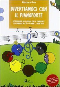 DIVERTIAMOCI CON IL PIANOFORTE